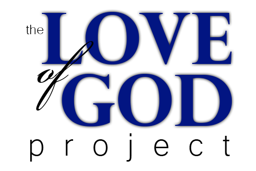 The Love of God Project