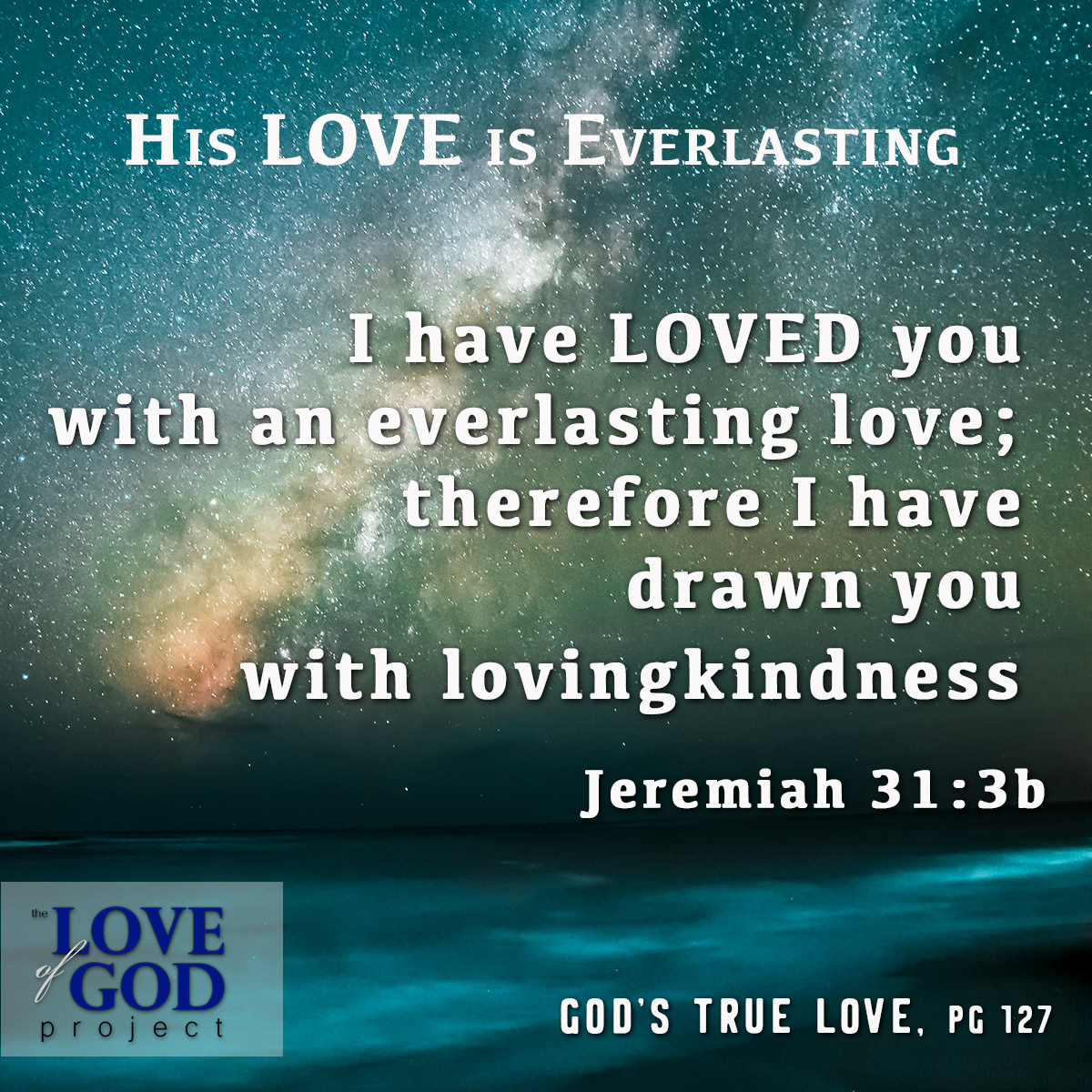 May 2019 – The Love of God Project